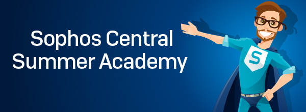 Sophos Central Summer Academy